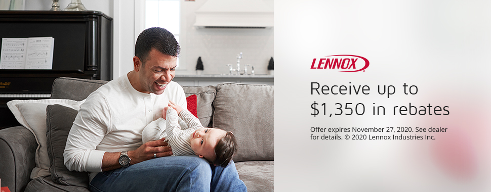 Lennox - Receive up to $1,350 in rebates